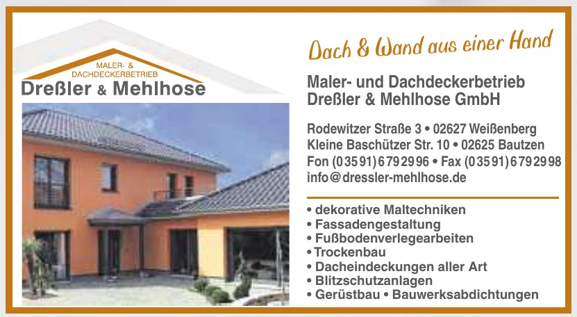 Maler- und Dachdeckerbetrieb Dreßler & Mehlhose GmbH
