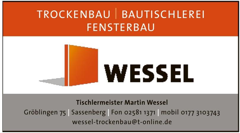 Tischlermeister Martin Wessel