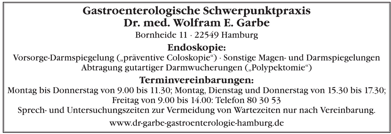 Gastroenterologische Schwerpunktpraxis Dr. med. Wolfram E. Garbe